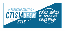 Colégio CTISM - Integrado 2018